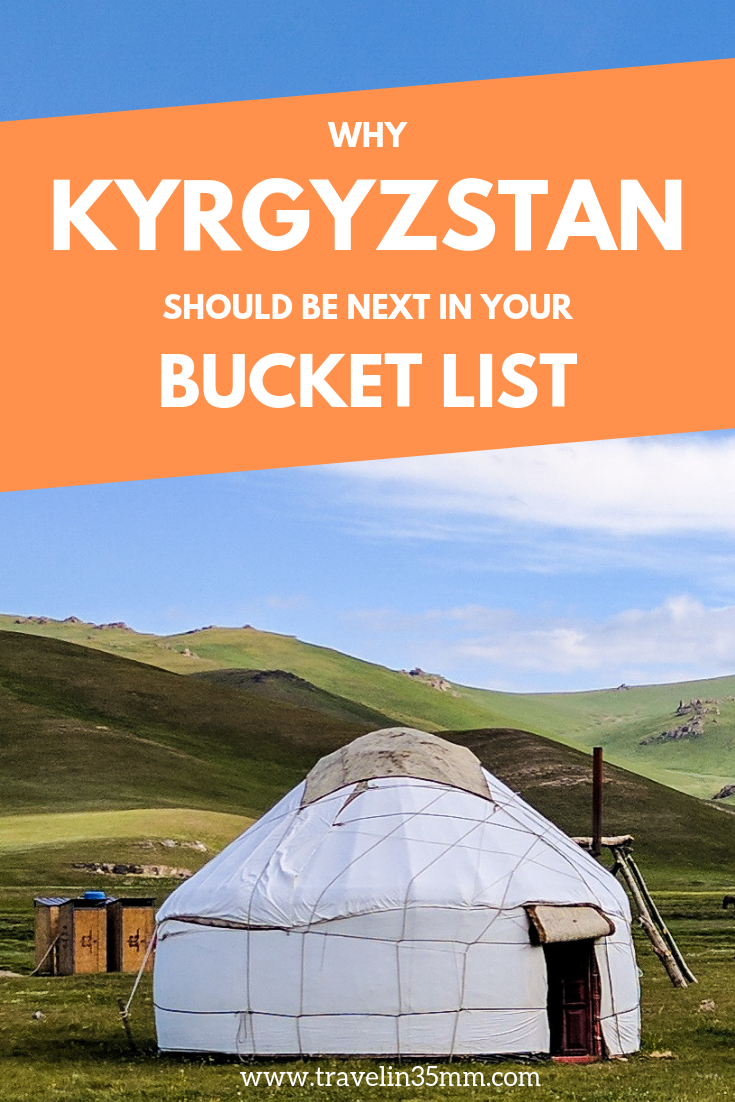 Why Kyrgyzstan should be next in your bucket list